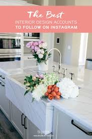 best interior design accounts to follow on instagram bloguettes