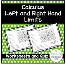calculus working with left and right hand limits worksheets and