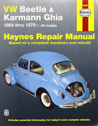 vw beetle u0026 karmann ghia 1954 through 1979 all models haynes