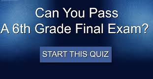 can you pass a 6th grade final exam