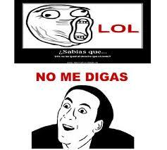 No Me Digas Meme - no me digas meme by condorito700 memedroid