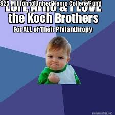 Lori Meme - meme maker lori arno i love the koch brothers for all of their