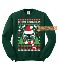 meowy christmas sweater meowy cat christmas sweater unisex size s to 3xl