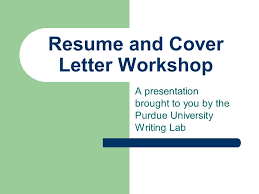 Purdue Owl Resume The Best Resume by Resume And Cover Letter Workshop A Presentation Brought To You By