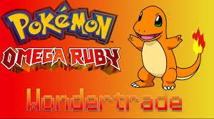 Omega Ruby Pokemon Omega Ruby Wondertrade Adventures Feat Charmander Youtube