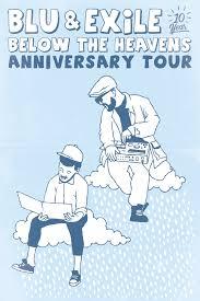 blu u0026 exile below the heavens anniversary tour u2013 tickets