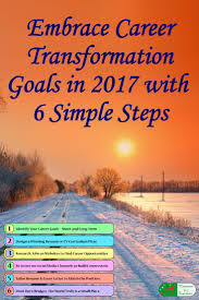 career objective to write in resume 81 best teacher and principal cover letter samples images on embrace career transformation goals in 2017 with 6 simple steps write down your career transformation