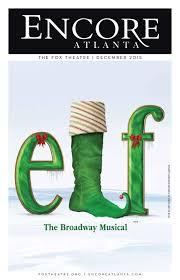 lexus recall elf december 2015 elf u2014the broadway musical at the fox theatre by