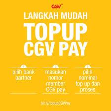 cgv pay kamu bingung cara top up cgv pay ikuti cgv cinemas indonesia