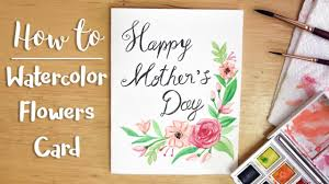 how to easy watercolor flowers card diy mother u0027s day card