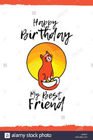 birthday card for best friends happy birthday my best friend greeting card with a animal