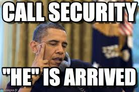 It Security Meme - call security no i cant obama meme on memegen