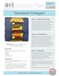 sandwich collages free lesson plan download the art of ed