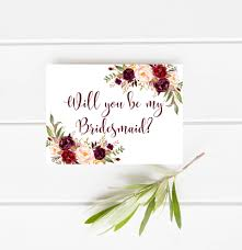 be my bridesmaid invitations printable bridesmaid card marsala will you be my bridesmaid