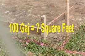 Sq Feet To Meters Convert 100 Gaj In Square Feet At A Glance Land Measurement