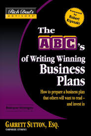 the abc u0027s of writing winning business plans by garret sutton esq
