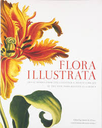 Ny Botanical Garden Membership by Flora Illustrata Great Works From The Luesther T Mertz Library