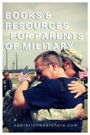 resources u0026 books for parents of military