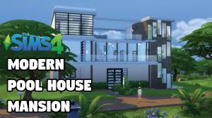 pool house mansion cc speed build the sims 4 youtube