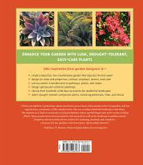 13 succulents that are native designing with succulents debra lee baldwin 9780881928167