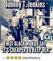 Funny Black History Memes - 25 best memes about the first black man the first black man memes