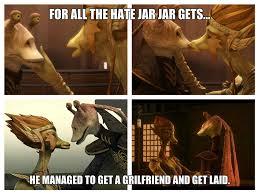 Jar Jar Binks Meme - jar jar s only luck and love by fictiondreamer94 on deviantart