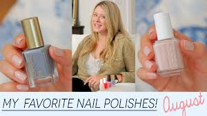 my favorite nail polish colors august youtube
