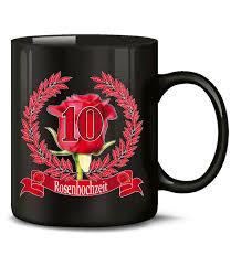 10 hochzeitstag rosenhochzeit hochzeitstag rosenhochzeit 10 jahre ehe kaffeebecher teetasse