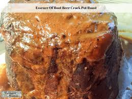 essence of root crock pot roast experimental homesteader