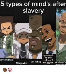 Uncle Ruckus Memes - 25 best memes about 5 types of minds after slavery 5 types of