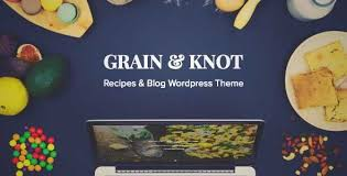 download and review of grain u0026 knot food blog wordpress theme