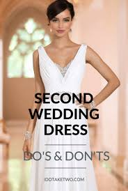 2nd wedding ideas choosing dresses for a second wedding wedding dress weddings