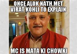 Alok Nath Memes - once alok nath met virat kohli to explain az meme funny memes