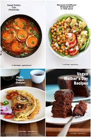 vegan recipes for thanksgiving day vegan mother u0027s day recipes vegan richa