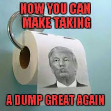 Toilet Paper Meme - available at get yours and make your dumps great today