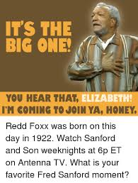 Sanford And Son Meme - it s the big one you hear that elizabeth im coming to join ya