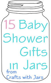 jar baby shower crafts with jars baby shower gifts in jars