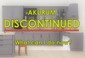 ikea kitchen sink cabinet drawers ikea discontinued the akurum kitchen what can i do now