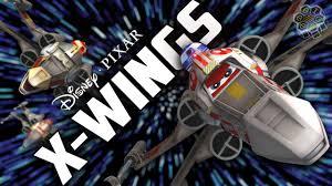 Pixars Disney Pixar U0027s X Wings Movie Trailer Youtube
