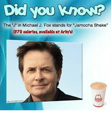 Michael J Fox Meme - did you knovr the j in michael j fox stands for jamocha shake 370