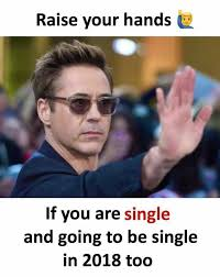 Single Meme - dopl3r com memes raise your hands if you are single and going to
