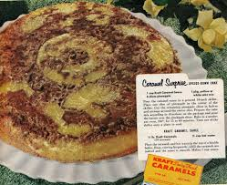 kitchen historic caramel surprise upside down cake 1953
