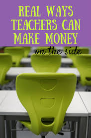 make money under the table 9 ways to make money on the side as a teacher living simply fabulous