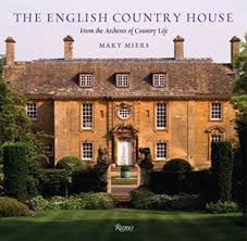english homes interiors the english country house from the archives of country life mary