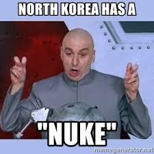 Korea Meme - north korea has a nuke dr evil meme meme generator