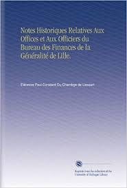bureau des finances notes historiques relatives aux offices et aux officiers du bureau