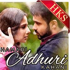 download mp3 album of hamari adhuri kahani hamari adhuri kahani mp3 karaoke songs hindi karaoke shop