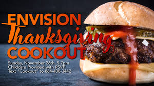 envision thanksgiving cookout november 26th envision church