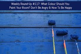 weekly round up 117 what colour should you paint your room don