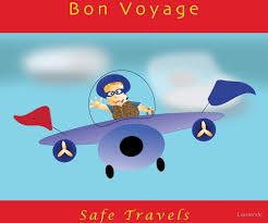 Bon voyage safe travels quot by larravide redbubble